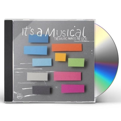It'S A Musical MUSIC MAKES ME SICK CD