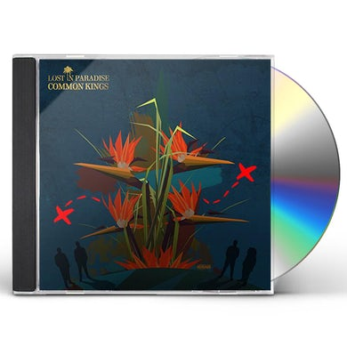 Common Kings LOST IN PARADISE CD