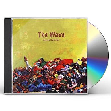 Wave HIGH ROAD HARD ROAD CD