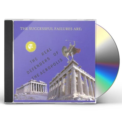 Successful Failures REAL DEFENDERS OF THE ACROPOLIS CD