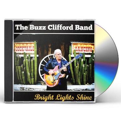 Buzz Clifford BRIGHT LIGHTS SHINE CD