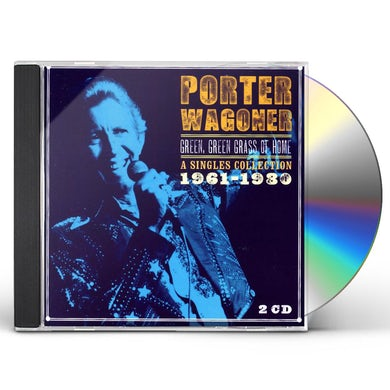 Porter Wagoner GREEN GREEN GRASS OF HOME-A SINGLES COLLECTION 196 CD