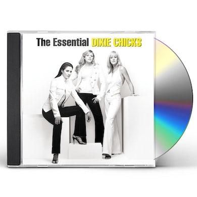 The Chicks Essential CD