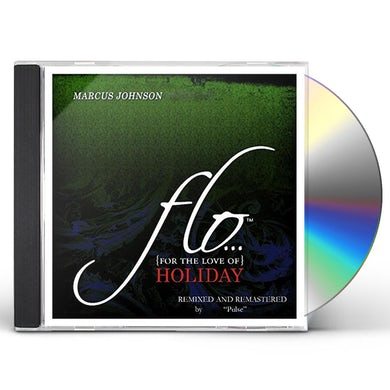 Marcus Johnson FLO (FOR THE LOVE OF) HOLIDAY CD