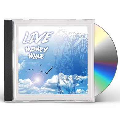 Money Mike LIVE CD