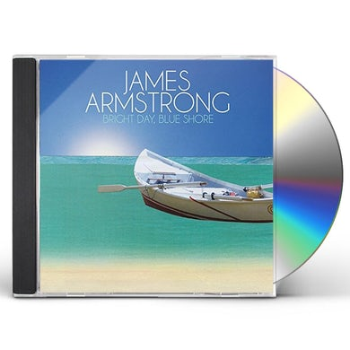 James Armstrong BRIGHT DAY BLUE SHORE CD