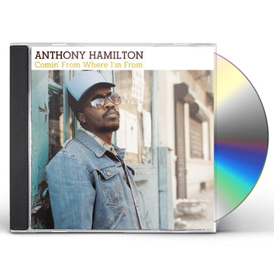 Anthony Hamilton COMIN FROM WHERE I'M FROM CD