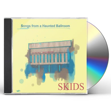 Skids SONGS FROM A HAUNTED BALLROOM CD