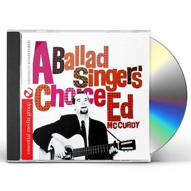 Ed McCurdy A BALLADS SINGERS CHOICE CD