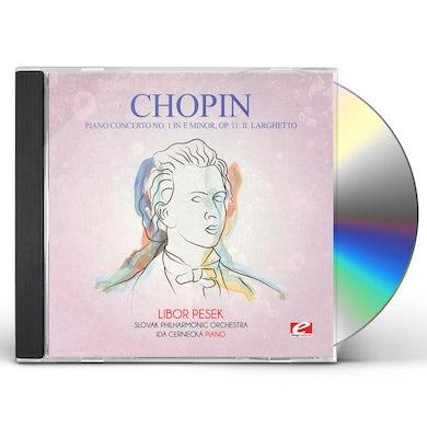 Chopin PIANO CONCERTO 1 IN E MINOR OP. 11: II. LARGHETTO CD