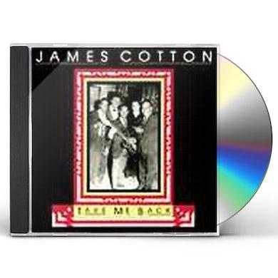 James Cotton TAKE ME BACK CD