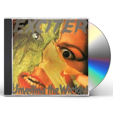 Exciter UNVEILING THE WICKED CD