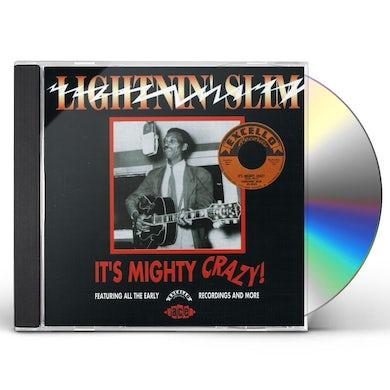Lightnin Slim IT'S MIGHTY CRAZY CD