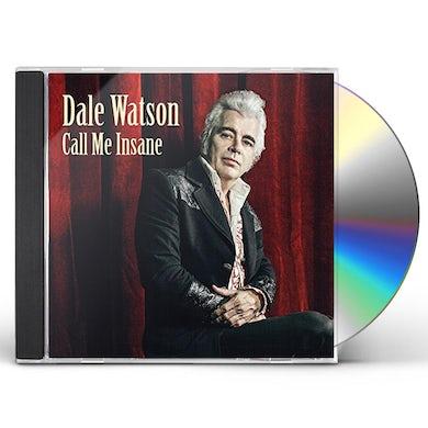 Dale Watson CALL ME INSANE CD