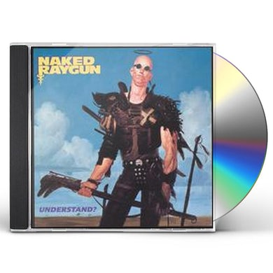 Naked Raygun UNDERSTAND CD