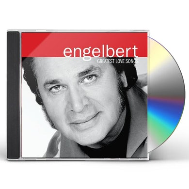 Engelbert Humperdinck GREATEST LOVE SONGS CD