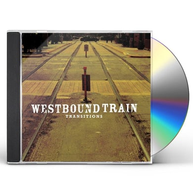 Westbound Train TRANSITIONS CD