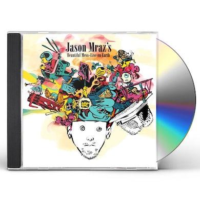 JASON MRAZ'S BEAUTIFUL MESS - LIVE ON EARTH CD