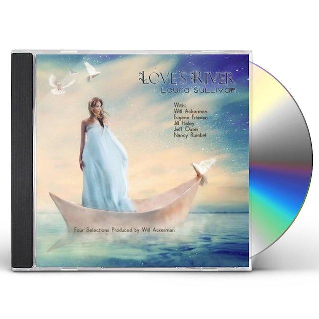 Laura Sullivan LOVES RIVER CD