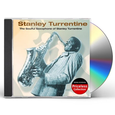 SOULFUL SAXOPHONE OF STANLEY TURRENTINE CD