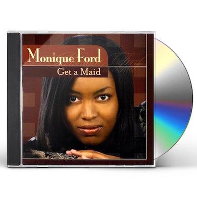 Monique Ford GET A MAID CD