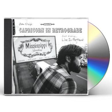 John Craigie CAPRICORN IN RETROGRADE JUST KIDDING LIVE IN CD