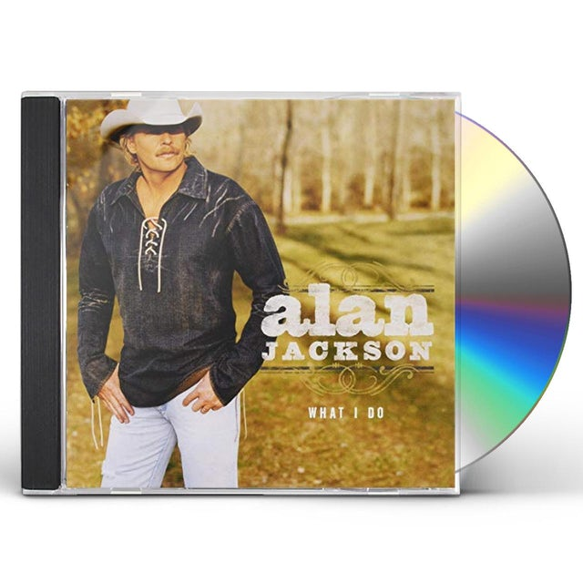 Alan Jackson WHAT I DO (GOLD SERIES) CD