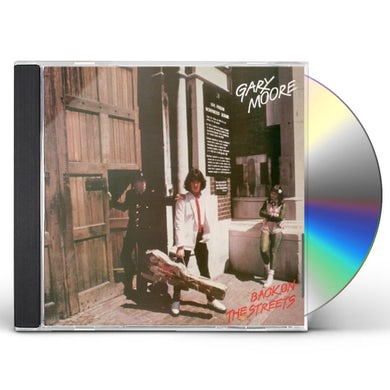 Gary Moore BACK ON THE STREETS CD