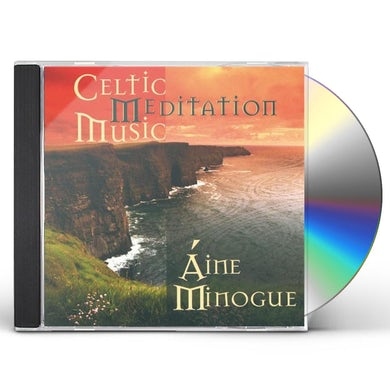 Aine Minogue CELTIC MEDITATION MUSIC CD