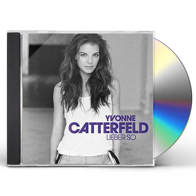 Yvonne Catterfeld LIEBER SO CD