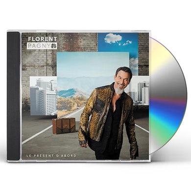 Florent Pagny LE PRESENT D'ABORD CD