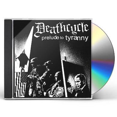 PRELUDE TO TYRANNY CD
