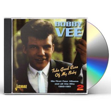 Bobby Vee TAKE GOOD CARE OF MY BABY CD