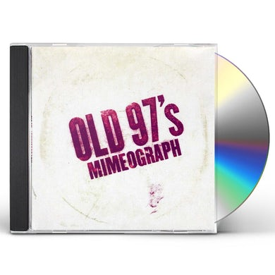 Old 97's MIMEOGRAPH CD