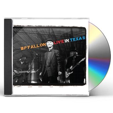 Bp Fallon & The Bandits LIVE IN TEXAS CD