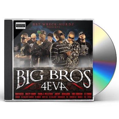 BIG BROS 4EVA CD