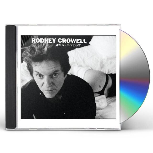 Rodney Crowell SEX & GASOLINE CD