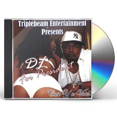 DL FOR PRESIDENT CD