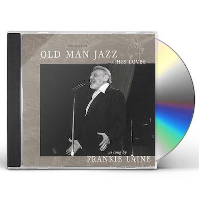Frankie Laine OLD MAN JAZZ CD