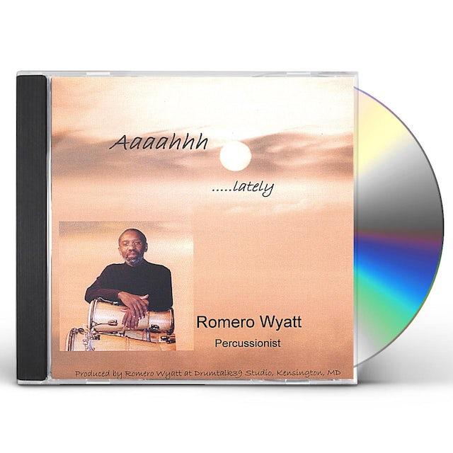 Romero AAAAHHHLATELY CD
