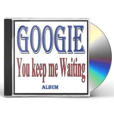 Googie YOU KEEP ME WAITING CD