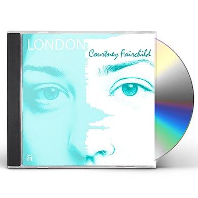 Courtney Fairchild LONDON CD