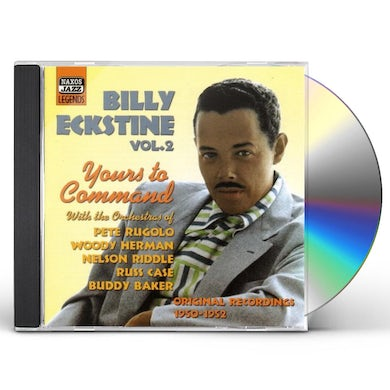 Billy Eckstine VOL. 2-YOURS TO COMMAND CD