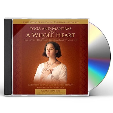 Spirit Voyage Artists YOGA & MANTRAS FOR A WHOLE HEART CD