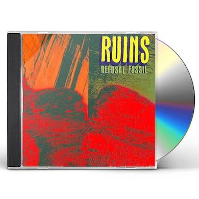 Ruins REFUSAL FOSSIL CD