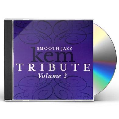 Smooth Jazz All Stars TRIBUTE TO KEM, VOL. 2 CD