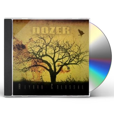 Dozer BEYOND COLOSSAL CD