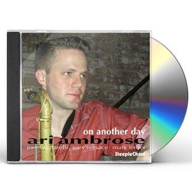 Ari Ambrose ON ANOTHER DAY CD