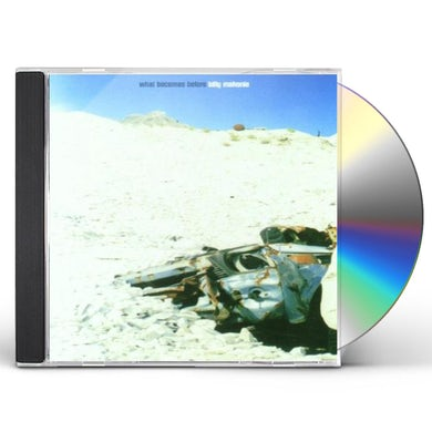 Billy Mahonie WHAT BECOMES BEFORE CD