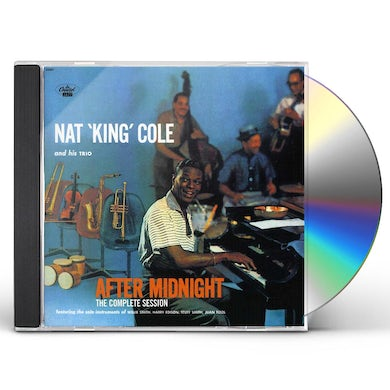 Nat King Cole COMPLETE AFTER MIDNIGHT SESSIONS CD